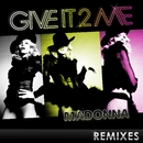 Give It 2 Me - The Remixes/Madonna