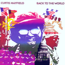 Back To The World/Curtis Mayfield