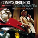 Guantanamera - The Essential Album/Compay Segundo