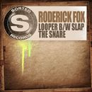 Looper b/w Slap The Snare/Roderick Fox
