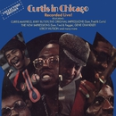 Curtis In Chicago - Recorded Live!/Curtis Mayfield