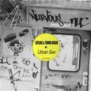 Urban Sex/Lifelike & Tommi Bravo