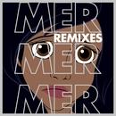 Mer mer mer (Remixes)/Seyem