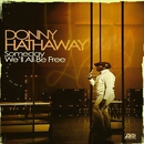 Someday We'll All Be Free/Donny Hathaway