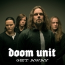 Get Away/Doom Unit