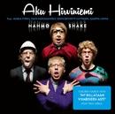 Hahmo Shake (feat. Marja Tyrni, Timo Harjakainen, Usko Eevertti Luttinen, Samppa Linna)/Aku Hirviniemi