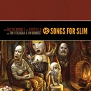 Songs For Slim: Rockin' Here Tonight (feat. Curtiss A) / Cozy/The Minus 5 / Tim O'Reagan & Jim Boquist