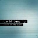 Cuando el río suena/David Demaria