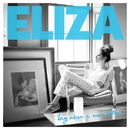 Big When I Was Little/Eliza Doolittle