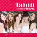 1st Mini Album: Five Beats of Hearts/TAHITI