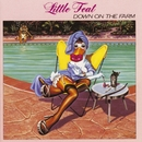 Down On The Farm/LITTLE FEAT
