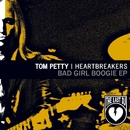 Bad Girl Boogie/Tom Petty And The Heartbreakers