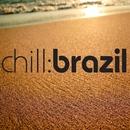 Chill Brazil - Sand (Volume 1)/Varios Artistas