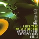 君の瞳に恋してる:マスターズ・オブ・ポップ~60s スーパー・ヒッツ Vol. 3/Various Artists