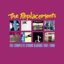 The Complete Studio Albums: 1981-1990/The Replacements
