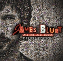 All the Lost Souls (Deluxe Edition)/James Blunt
