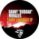"Body Language/Danny ""Buddah"" Morales"
