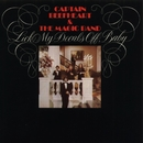Lick My Decals Off, Baby/Captain Beefheart And The Magic Band