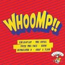 Whoomp!! - Part 1/Whoomp!! - Part 1