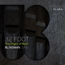 32 Foot - The Organ Of Bach/Bl!ndman