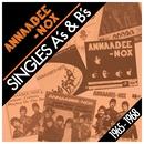 Singles A's & B's 1965-1968/Annaabee-Nox