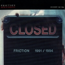Discography 1991-1994/Friction