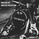 Another Day Another Recreation/The Wolves