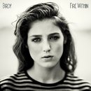 Fire Within/Birdy