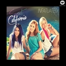 Infatuated (EP)/Sweet California