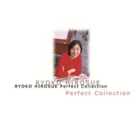 広末涼子Perfect Collection/広末涼子