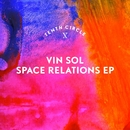 Space Relations EP/Vin Sol