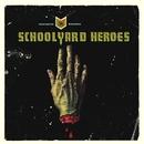 Fantastic Wounds/Schoolyard Heroes