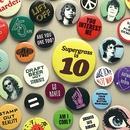 Supergrass Is 10 - The Best Of 94-04/Supergrass