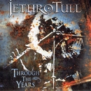 Through The Years/Jethro Tull