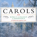 Carols from King's College, Cambridge - 25 of the most popular carols/Various Artists