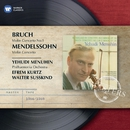 Bruch/Mendelssohn: Violin Concertos/Yehudi Menuhin