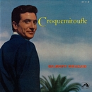 Croquemitoufle [2011 Remastered] (2011 Remastered)/Gilbert Bécaud