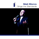 Sings The Standards/Matt Monro