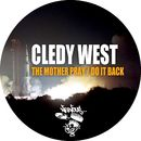The Mother Pray / Do It Back/Cledy West