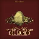 Val Miñor - Madrid: Historía y cronología del mundo/Ivan Ferreiro