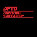Guffaz EP/Cristoph