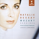 Mozart Heroines/Natalie Dessay/Orchestra of the Age of Enlightenment/Louis Langree