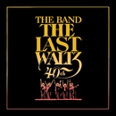 The Last Waltz (Deluxe Version)/The Band