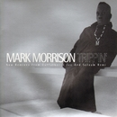 Trippin'/Mark Morrison
