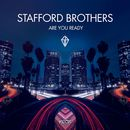Are You Ready/Stafford Brothers