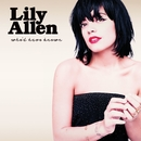 Who'd Have Known/Lily Allen