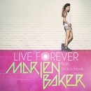 Live forever (feat. Shaun Frank) [Radio Mix]/Marien Baker