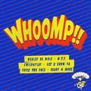 Whoomp!! - Part 2/Whoomp!! - Part 2