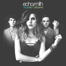Talking Dreams (Deluxe Version)/Echosmith