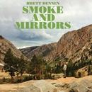 Smoke and Mirrors/Brett Dennen